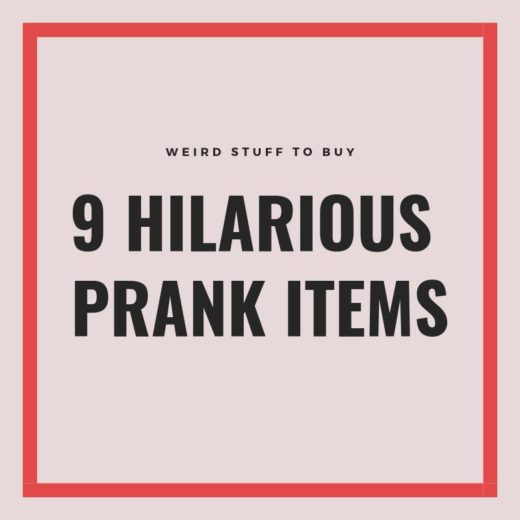 9 Hilarious Prank items