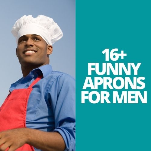 16+ Funny Aprons for Men for Hot Summer BBQ